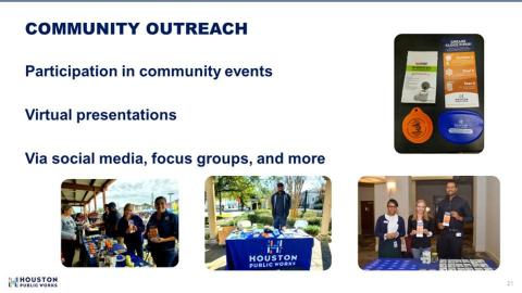 Community Outreach: Ryan Prillman and the City of Houston Public Works participate in community events, giving virtual presentations, and connecting via social media, focus groups, and more.